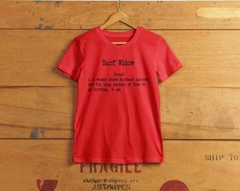 Veuve de surfeur - dames humour T-shirt