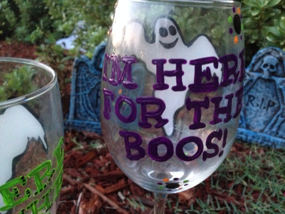 I'm Here for the Boos, Ghost Halloween Wineglass, I'm here for the Booze, Wineglass Halloween Party