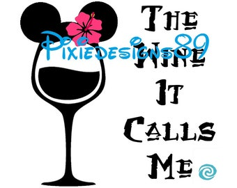 The Wine It Calls Me - Moana Themed Quote - INSTANT DOWNLOAD Iron On T-Shirt Transfer