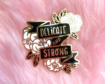 Delicate & Strong hard enamel lapel pin - White and Black