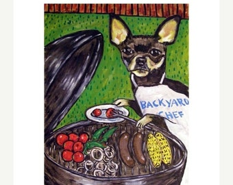Chihuahua at the Cook Out Dog Art Print