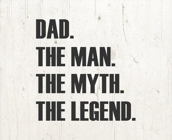 Dad svg dad the man the myth the legend svg dad tshirt svg publicscrutiny Gallery