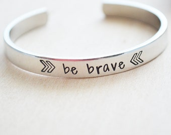 Be Brave Bracelet, Hand Stamped Personalized Bracelet for Women, Breast Cancer Gifts, Breast Cancer Bracelet, Inspirational Quote Jewelry
