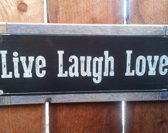 """Recycled wood framed """"Live Laugh Love"""" street sign"""