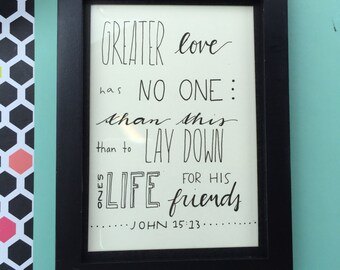 Custom Made, Hand Written Framed Quote