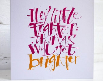 Empathy Card - Hey Little Fighter