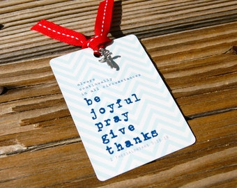 Be Joyful . Chevron 1 Thessalonians 5:16-18 Bible Card . Accented with Ribbon and Charm