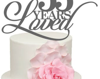 55 Years Loved 55th Wedding Anniversary Acrylic Cake Topper