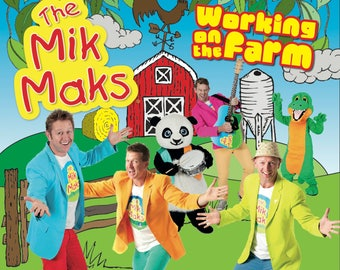 The Miks Maks Working on the Farm CD
