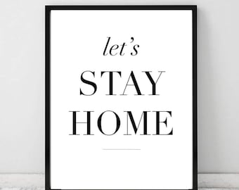 Let's stay home - typography print (Marble or White)