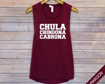 Chula Chingona Cabrona, Workout Tank, Gym Tank, Muscle Tank, Barre Tank, Spin Tank, Motivational Tank