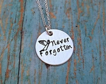 Never Forgotten Necklace - Memorial Necklace - In Memory Of - Angel Necklace - Loss of a Loved one - Infant Loss - Sympathy Gift