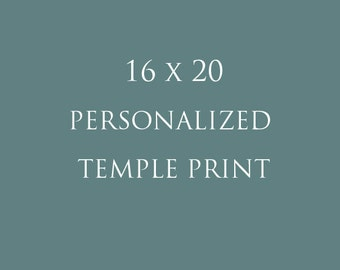 16x20 Personalized Temple Print