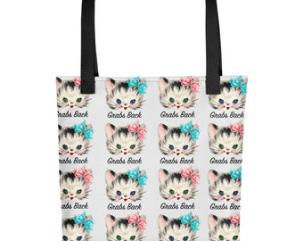Pussy Grabs Back Tote Bag - Impeach Trump - Feminist - Feminism - Me Too - Stop Sexual Harassment - Retro - Kitty Cat