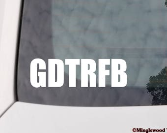 "GDTRFB  5"" x 1.5"" Vinyl Decal Sticker - Grateful Dead Weir Garcia *Free Shipping*"