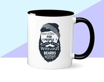 There's a Name for People Without Beards- Women Mug, Funny Gift for Him, Husband Gift, Gift under 20, Father's Day Gift, Funny Husband Mug