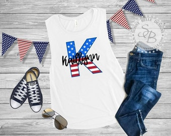 Personalized Flag Letter Shirt // Ladies 4th of July Shirt // Patriotic Ladies Shirt // Bella Canvas Muscle Shirt // Next Level Tank
