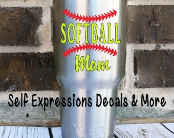 Softball Mom Decal // For any Yeti Tumbler Tervis Cup Water Bottle