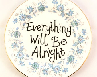 Everything Will Be Alright Inspirational Ornamental Side Plate Vintage Decorative Blue Floral Dish Wall Mounted Flowery Saucer