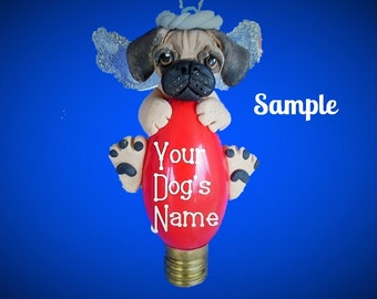 Puggle Pug/Beagle mix Angel Dog Christmas Holidays Light Bulb Ornament Sallys Bits of Clay PERSONALIZED FREE with dog's name