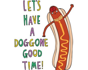 Greeting Card - Let's Have A Doggone Good Time