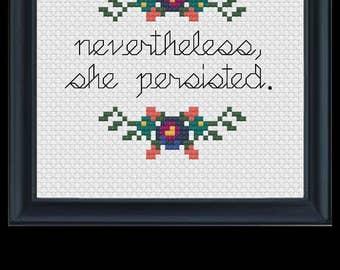 nevertheless, she persisted. Cross Stitch PATTERN pdf file.