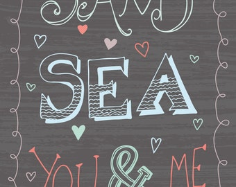 Sand Sea you and me