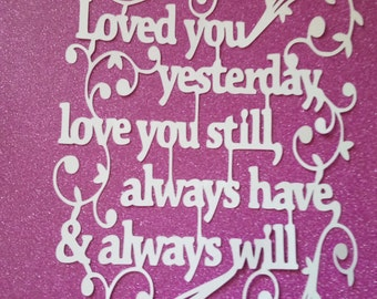 Loved You Yesterday Paper Cut