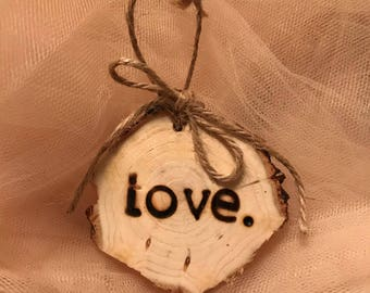 Custom Woodburned Love Ornament with Twine Bow