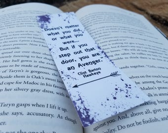 If You Step Out That Door You Are An Avenger - Clint Hawkeye Barton Quote Bookmark