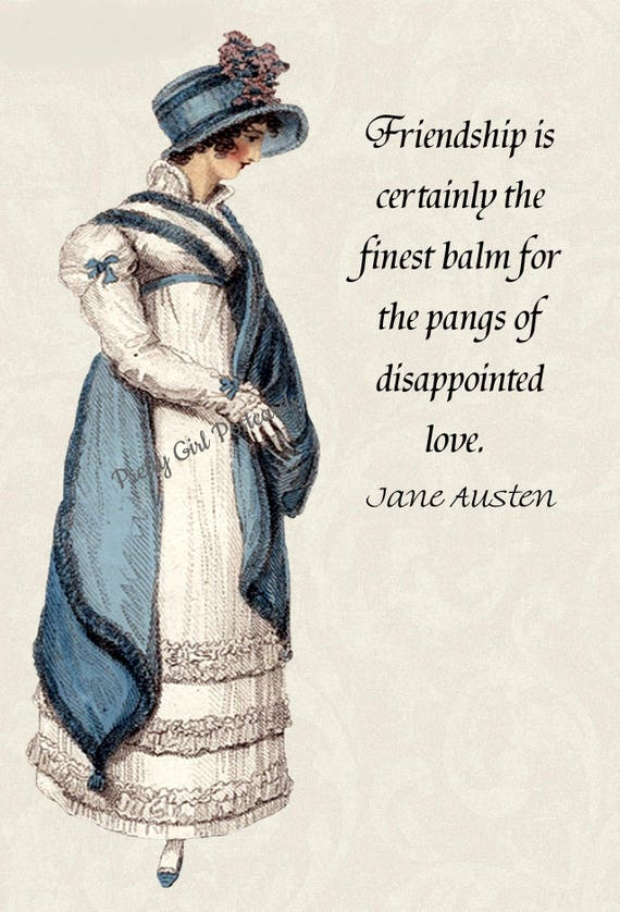 Jane Austen Card Friendship Is Certainly The Finest Balm For The Pangs of Disappointed Love Northanger Abbey Pretty Girl Postcards Free Ship