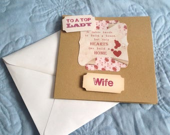 """Greetings card - """"To a Top Lady"""" - (Wife) - Hand crafted"""