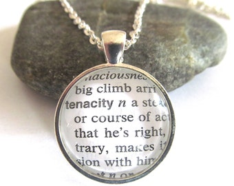 Tenacity Definition Necklace, Dictionary Necklace, Inspirational Jewelry, Round Pendant with Chain, Bronzed or Silver