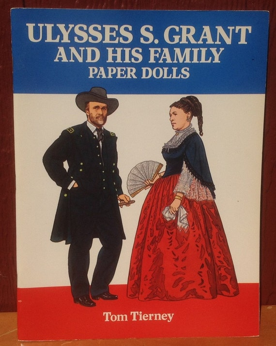 Ulysses S. Grant and His Family Paper Dolls + Tom Tierney + 1995 + Vintage Kids Book