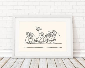 Funny Art Print, LAST SUPPER Art Print, Pop Art Print, Boyfriend birthday, best friend birthday, gift for friend, Art Print Quotes, Vintage