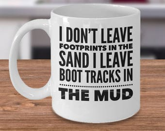 Funny Cowgirl Mug - Gift For Cowgirl - I Leave Boot Tracks In The Mud - Inexpensive Cowgirl Gifts Coffee Cup