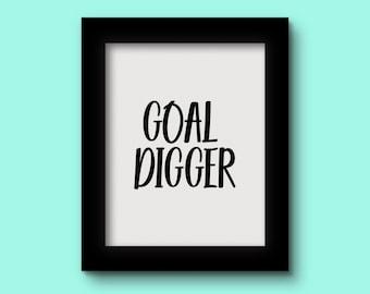 Goal Digger Black Print