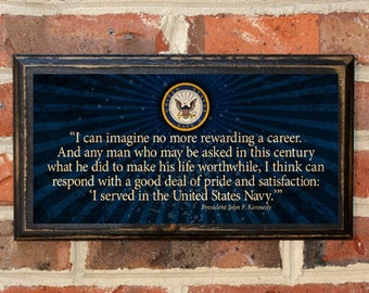 US Navy JFK Kennedy Quote Proud to Serve Wall Art Sign Plaque Gift Present Home Decor Vintage Style USNA Sailor Naval Academy Antique