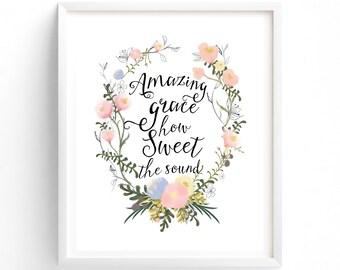 Amazing Grace, Wall Art, Prints, Quote Prints, Printable, Art Prints, Printable Art, Instant Download Printable Art