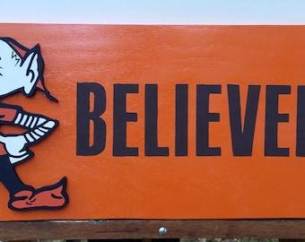 Believeland Cleveland Browns Sign