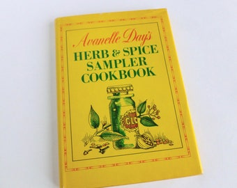 Herb and Spice Sampler Cookbook by Avanelle Day 1967 Hardcover