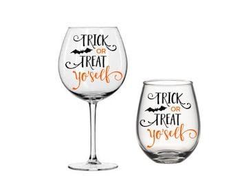 Trick or Treat Yo' Self Halloween Wine Glass