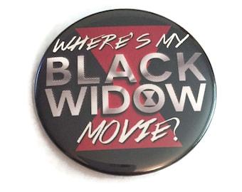 Button Pin Where's My Black Widow Movie Film Natasha Romanoff Scarlett Johansson Marvel Comic Book