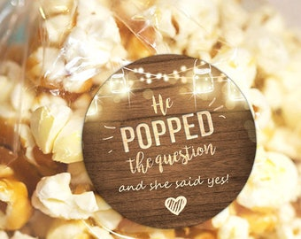 He Popped the Question Gift Tag Engagement party favor tag Engagement Popcorn Favor Tag Stickers egagement wedding Stickers PRINTABLE rlw