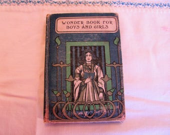Wonder Book for Boys and Girls By Nathaniel Hawthorne 1853 Donohue Benneberry Publishing Co Chicago