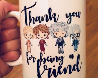 Golden Girls Thank You for Being a Friend Mug