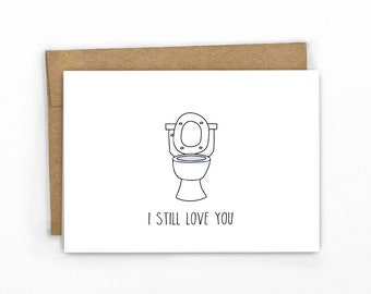Funny Love Card | Anniversary Card | Card For Him | Funny Valentine's Day | ~ I Still Love You!