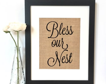 Bless our nest Burlap Print // Rustic Home Decor // Housewarming Gift // New Home // Rustic