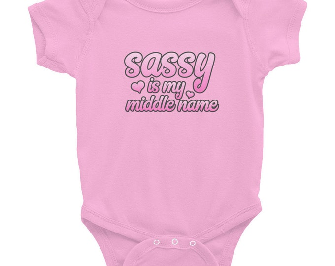 Sassy Is My Middle Name, Baby Outfit, One Piece Infant Bodysuit