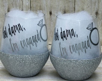 Hot damn, I'm engaged stemless wine glass-bachelorette party gift-bridemaids gift-bride gift-bridal party wine glass-engagement gift